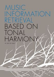 Music Information Retrieval Based on Tonal Harmony | W. B. Haas | Utrecht University dissertation 2012